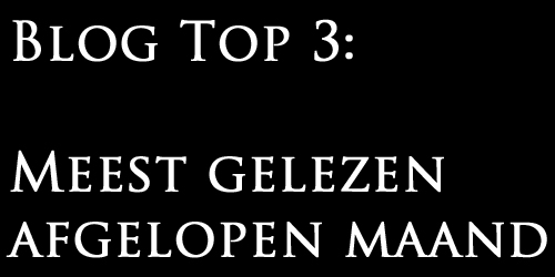 Blog top 3 afgelopen maand nw